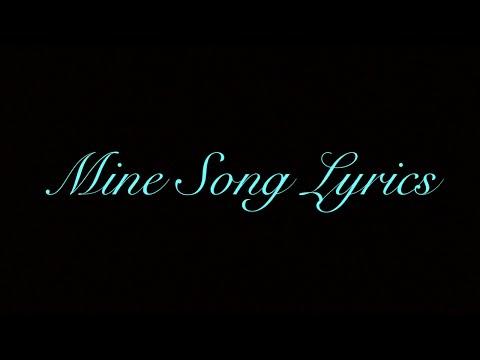 My mine song lyrics