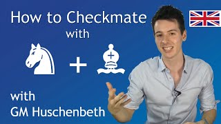 How to Checkmate with Knight and Bishop | Chess Endgame Basics #1