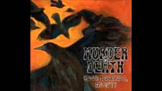 Watch Murder By Death Yes video