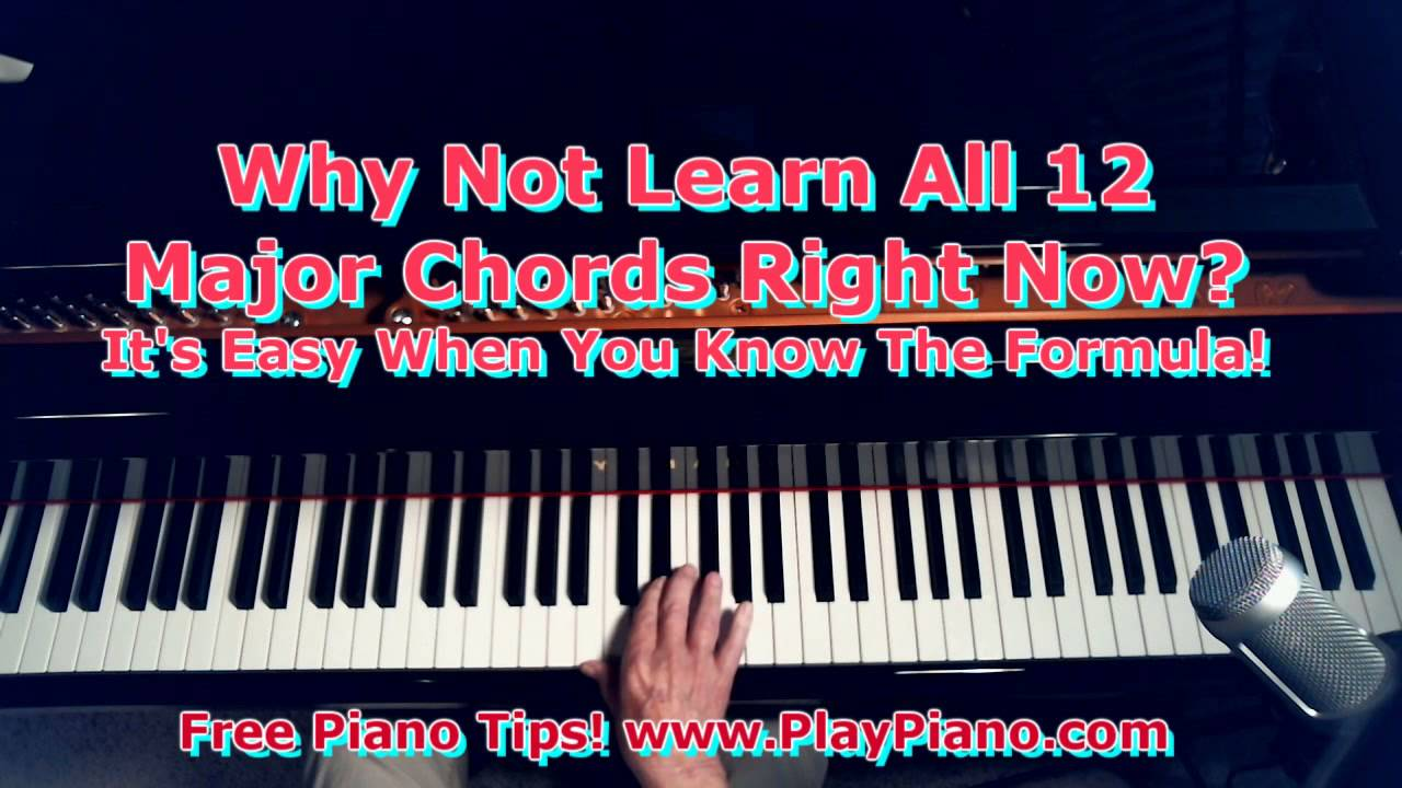 Learn all 12 major piano chords fast youtube hexwebz Image collections