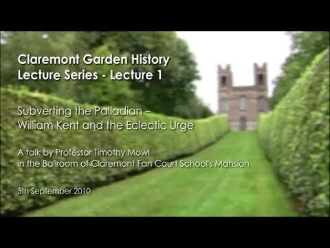 Garden History Lecture 2010 - William Kent
