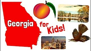 Georgia for Kids | US States Learning Video