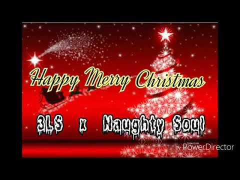 3LS x Naughty Soul - HAPPY MERRY CHRISTMAS