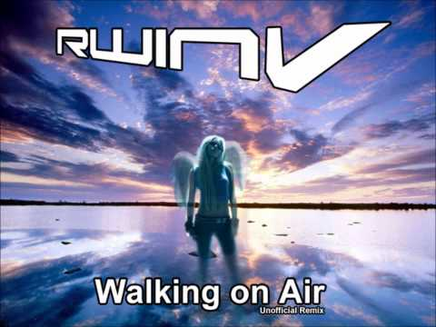 RWinV  Walking on Air Un Remix