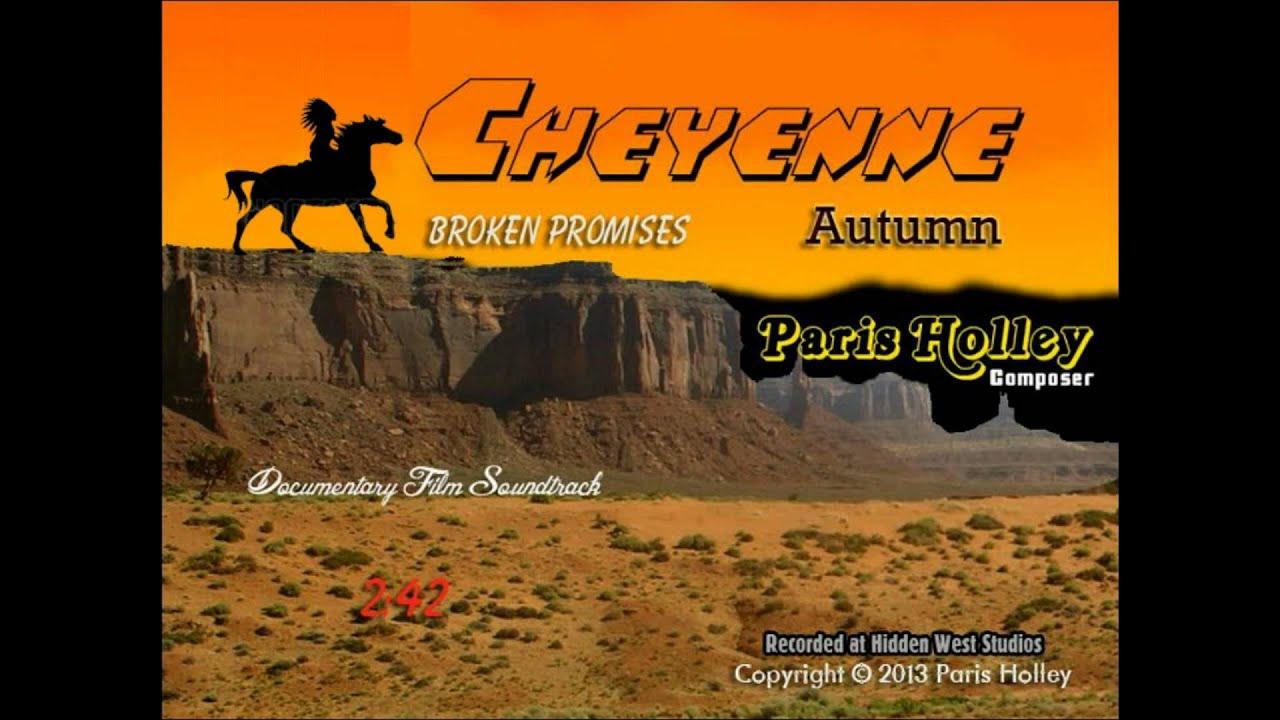"""PARIS""(Holley) ""Cheyenne Autumn Broken Promises"" - YouTube"