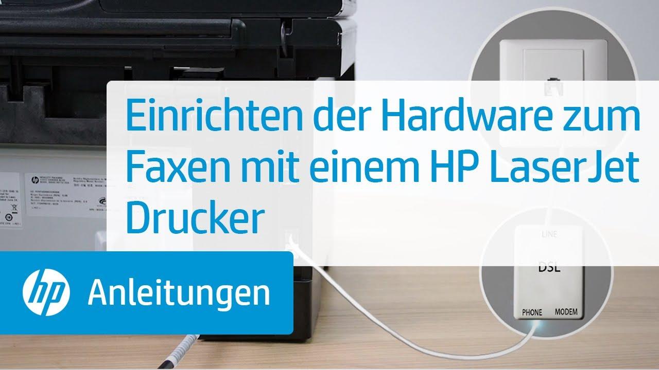 Einrichten Der Hardware Zum Faxen Mit Einem Hp Laserjet
