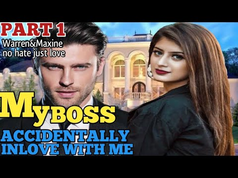 Download MY BOSS ACCIDENTALLY INLOVE WITH ME💞(Warren&Maxine) Unang pagtatagpo