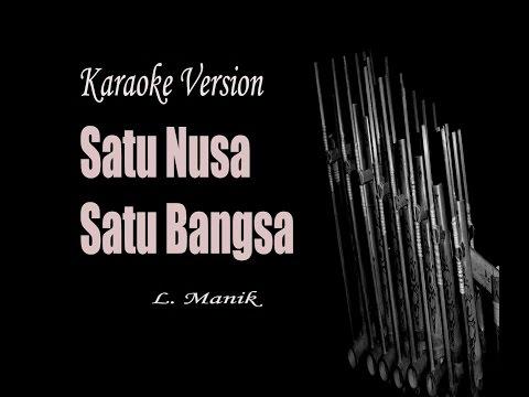 Satu Nusa Satu Bangsa (Indonesian Song-Karaoke Version)
