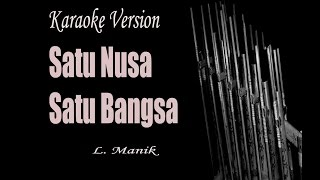 Satu Nusa Satu Bangsa Indonesian Song Karaoke Version