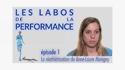 LES LABOS DE LA PERFORMANCE #1 - La réathlétisation de Anne-Laure Morigny