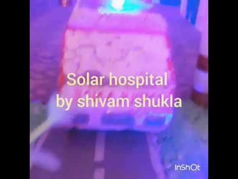 Solar hospital by shivam shukla . ..