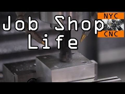 Job Shop Life!  Example of a CNC Machine Shop Job!