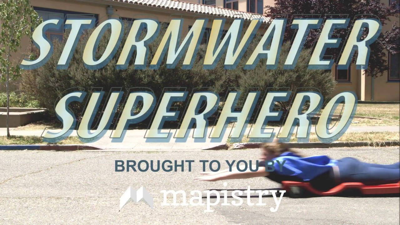 Mapistry Stormwater Superhero