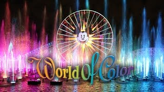 World of Color ❤ Ultimate Wide Angle Full HD Version ❤ Disney California Adventure ワールド・オブ・カラー 2015