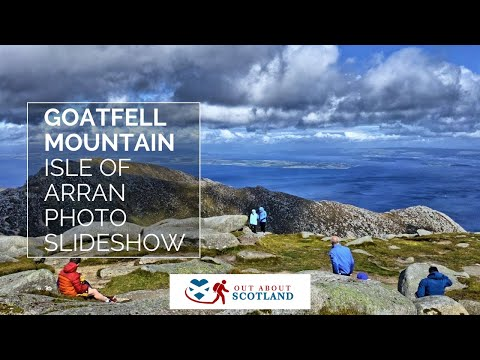 Goatfell, Isle of Arran - Photo Slideshow