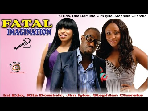 Fatal Imagination 2 - Nigerian Nollywood Movie
