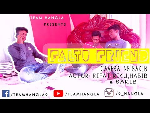 Bangla New Funny Video 2018 I FALTU FRIEND I TEAM HANGLA