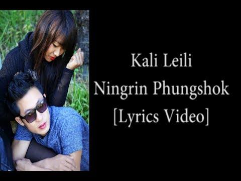 Kali Leili(Tangkhul)Lyrics - Ningrin Phungshok