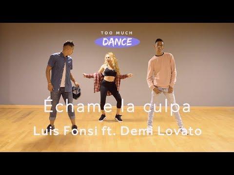 Échame la culpa - Luis Fonsi, Demi Lovato | Too much DANCE (Coregrafía)