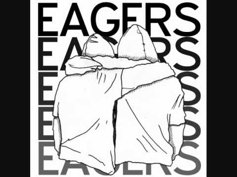 Eagers - Eagers