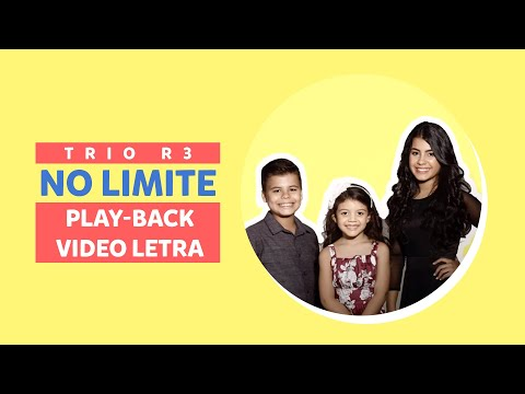 Trio R3 - No limite (Play-back) Video Letra