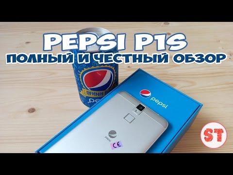 PEPSI P1S - полный обзор смартфона ПЕПСИ