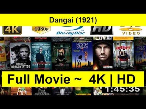 Dangai--1921- Full-Length