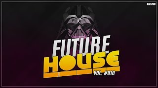 Best Future House Mix 🌌 [October 2017] Vol. #010 | EZUMI