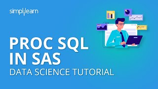 PROC SQL In SAS | Data Science Tutorial | Simplilearn