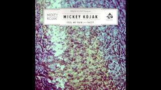 Mickey Kojak - Feel My Pain (feat. Tazzy)