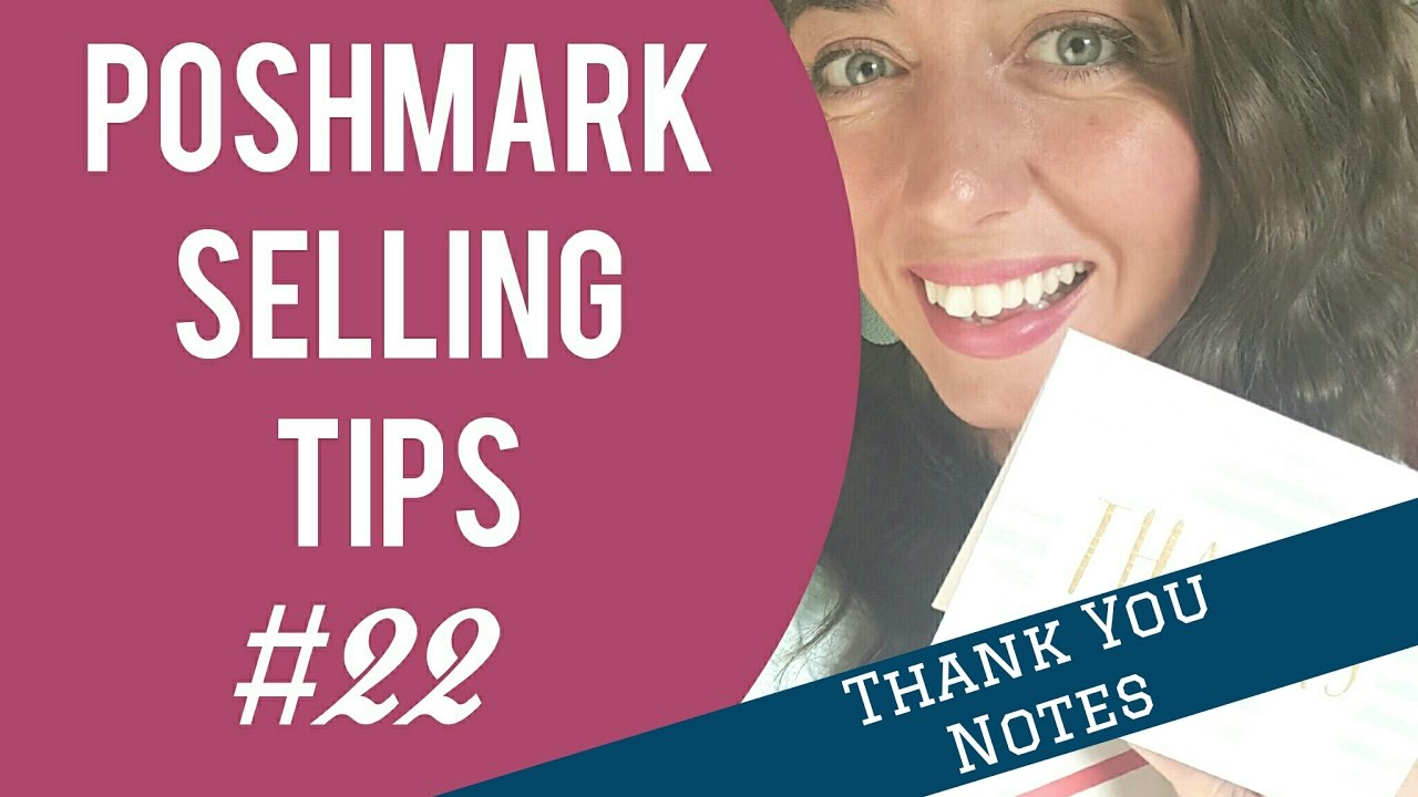 Greatest Poshmark Selling Tips: #22 | Thank You Notes - YouTube YK16