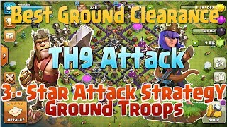TH9 GROUND ATTACK STRATEGIES IN CLASH OF CLANS( Feb. 2018 )