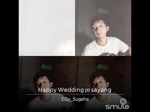 Lagu Manado Happy Wedding Jo Sayang bye_EGy Cover