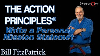 Write a Personal Mission Statement - Action Principle® #3