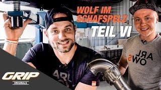 Wolf im Schafspelz Teil 6 - Fette Abgasanlage I GRIP Originals