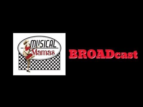 Musical Mamas BROADcast 3