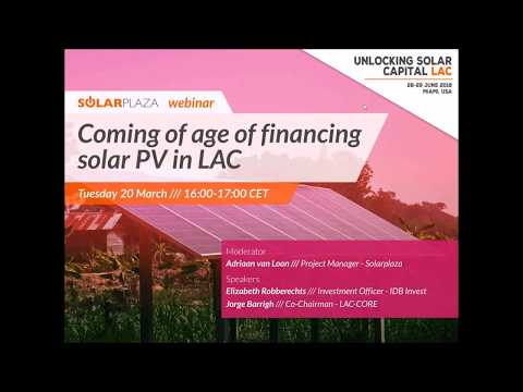 Solarplaza Webinar: Coming of Age of Financing in Solar PV in LAC