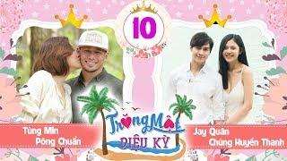TRĂNG MẬT DIỆU KỲ #10 FULL | Jay Quân - Chúng Huyền Thanh tiết lộ 'chuyện yêu'...7 lần/tuần mới đủ😍