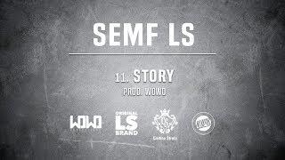 Semf LS - STORY // Skrecze: DJ Gondek // Prod. WOWO.