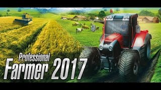 professional farmer 2017 - ОБЗОР ИГРУШКИ!!!