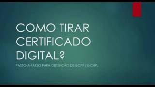 Como Tirar Certificado Digital: e-CPF e e-CNPJ (Mais barato - Economize!)
