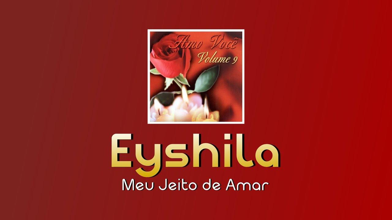 meu jeito de amar eyshila