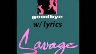 Savage - Goodbye w/ lyrics