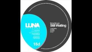 Michael Mclardy - Still waiting
