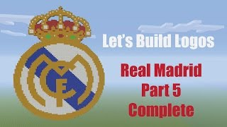 Minecraft: How to Make the Real Madrid Logo - Let's Build Logos - Part 5 Tutorial
