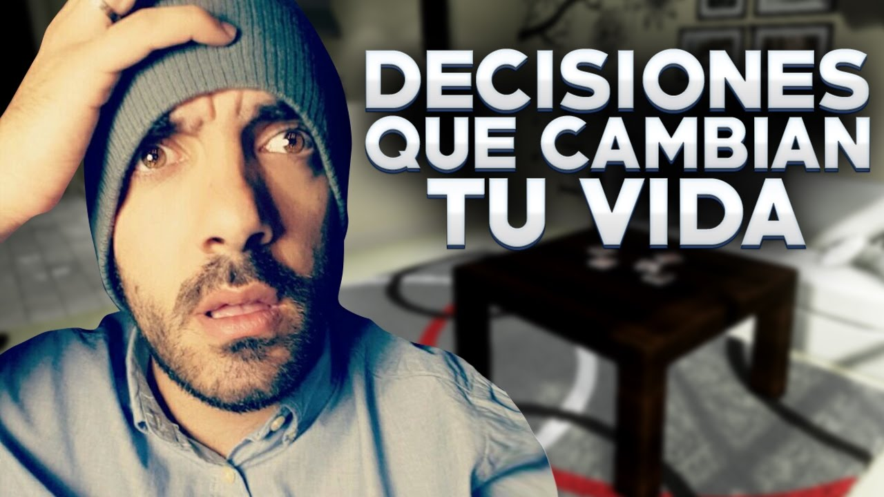 decisiones-que-cambian-tu-vida-the-unique-adventure