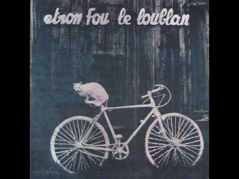 Etron Fou Leloublan - Madame Richard Larika
