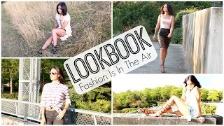 LOOKBOOK ✫ Fashion Is In The Air
