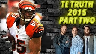 The TRUTH about Fantasy TEs in 2015 Part Two - The Fantasy Footballers
