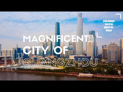 Magnificent City of Guangzhou in China - Drone Flight by DGisHERE